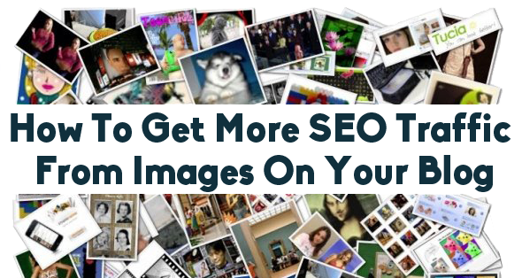00-how-to-get-more-seo-traffic-from-images-on-your-blog
