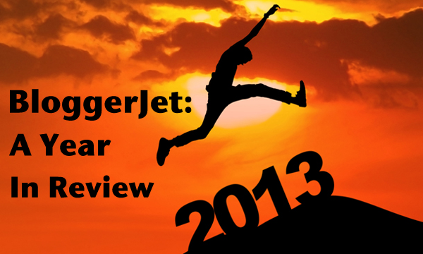 bloggerjet-a-year-in-review