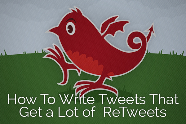 how_to_write_tweets_that_get_a_lot_of_retweets