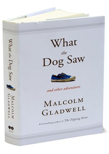 malcolm-gladwell-what-the-dog-saw